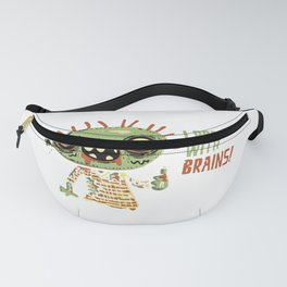 I Prefer Women With Brains Fanny Pack