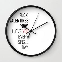 Fuck valentines day! Wall Clock