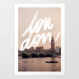 Brace yourselves, lots of London artwork are coming... Art Print