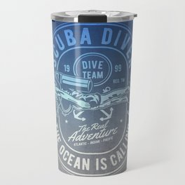 The Ocean Is Calling And I must Go Scuba Diving Travel Mug