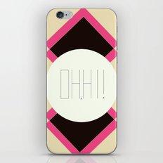 oh hi! iPhone & iPod Skin