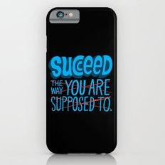 Succeed.  Slim Case iPhone 6s