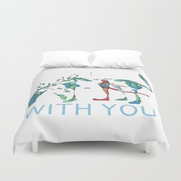 With You Duvet Cover