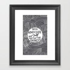 Seek It. Framed Art Print