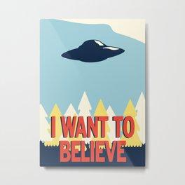 Jenni's Prints X-Files! I want to believe! Metal Print