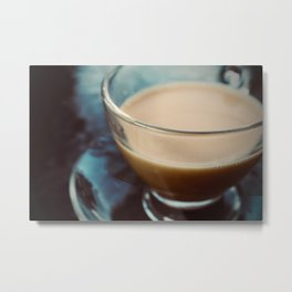 Tea makes everything better (1) Metal Print