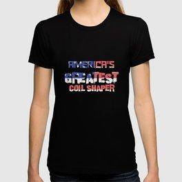 America's Greatest Coil Shaper T-shirt