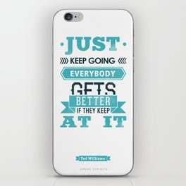 Just Keep Going iPhone Skin