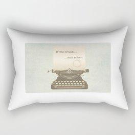 Write Drunk Edit Sober Rectangular Pillow