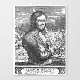 FRANCOIS LOLONOIS Canvas Print