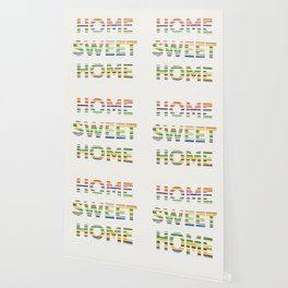 Home sweet home typography Wallpaper