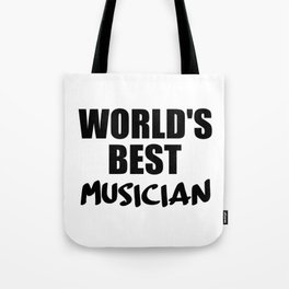 worlds best musician Tote Bag