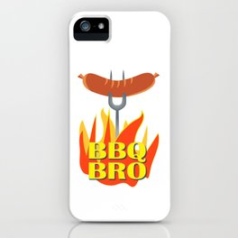 BBQ Bro Your Grill Party Bestie iPhone Case