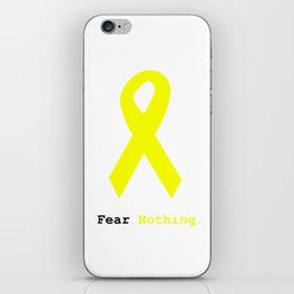 Fear Nothing: Yellow Awareness Ribbon iPhone Skin