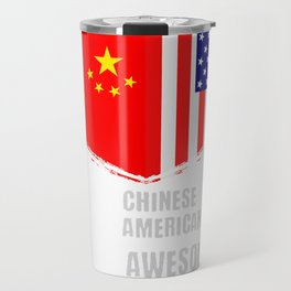 50% Chinese 50% American 100% Awesome Travel Mug