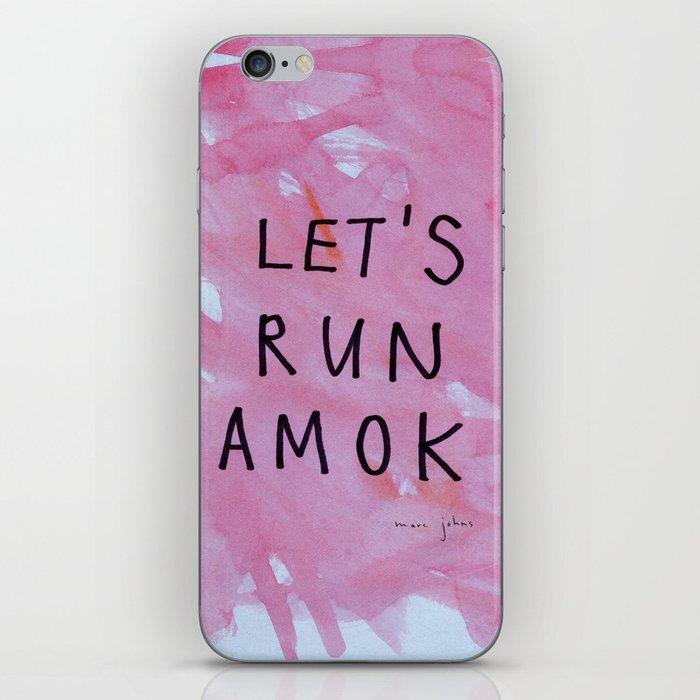 let's run amok iPhone Skin