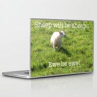 sayings Laptop & iPad Skins featuring Ewe Be Ewe! (S050915ebe) by Tru Images Photo Art