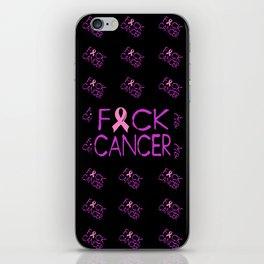 F*CK CANCER - black iPhone Skin