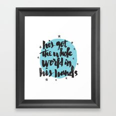 He's Got the Whole World in His Hands Framed Art Print