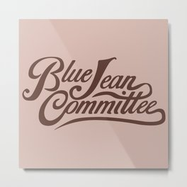 Blue Jean Committee Metal Print