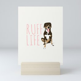'Ruff Life' Dog 2 Greater Swiss Mountain Dog Mini Art Print