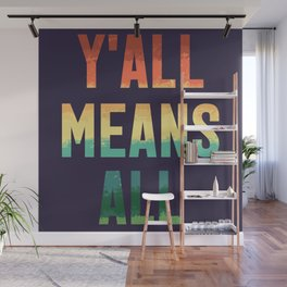 Y'all Means All // Rainbow // Smoky Mountain Sunset Wall Mural