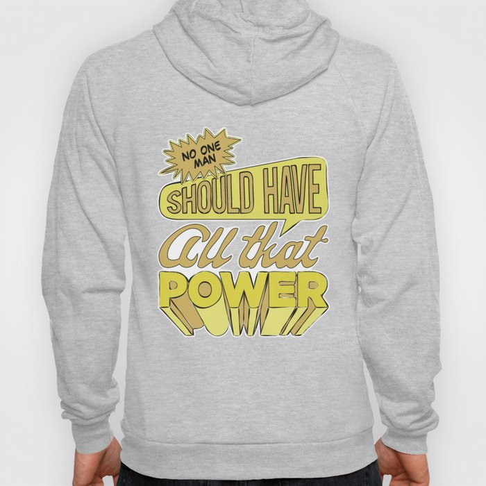 All that power Hoody