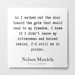 12  | Nelson Mandela  Quotes | 190818 Metal Print