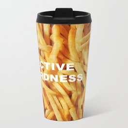 FRIES, ANYONE?  Metal Travel Mug