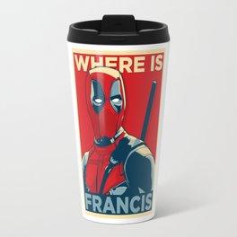 Francis Dead pool Travel Mug