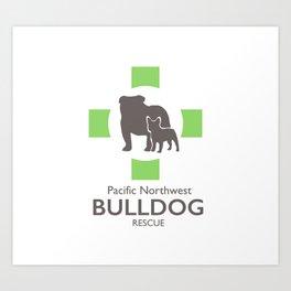 Pacific Northewest Bulldog Rescue Art Print