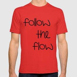FOLLOW THE FLOW T-shirt