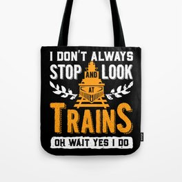 Locomotive | Train Lovers | Railroad | Train Whistle Tote Bag