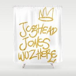Jughead Jones was here Shower Curtain
