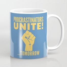 Procrastinators Unite Tomorrow (Blue) Coffee Mug