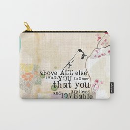 Above All You are Loved Carry-All Pouch