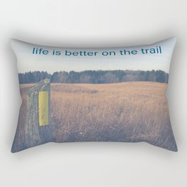 Life is Better on the Trail Rectangular Pillow