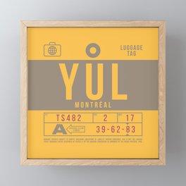 Baggage Tag B - YUL Montreal Canada Framed Mini Art Print