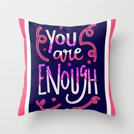 You Are Enough Quote Art - Blue, Pink, White and Purple Throw Pillow