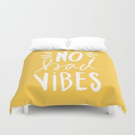 No Bad vibes hand lettered typography - Yellow Duvet Cover