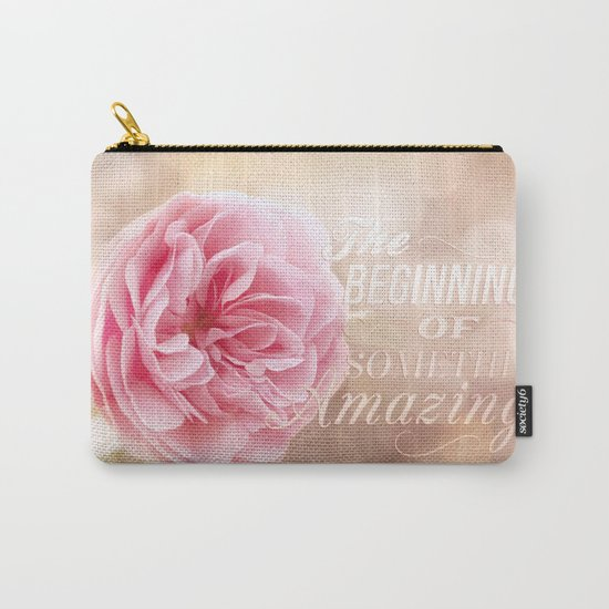 The beginning of something amazing . Roses- Rose Typography Carry-All Pouch