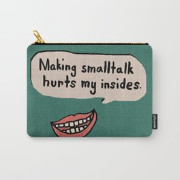 Smalltalk Hurts Carry-All Pouch