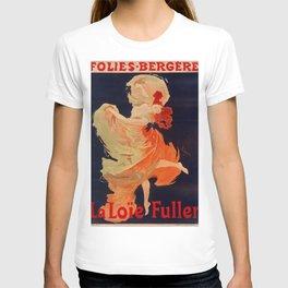 Folies-Bergere, La Loie Fuller - Amazing Vintage Dancer T-shirt