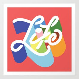 LIFE / TYPE Art Print