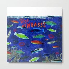 Kiss My Wrasse Fish Humor Design Metal Print