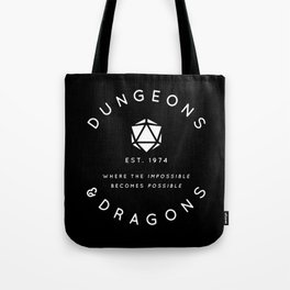 DUNGEONS & DRAGONS - WHERE THE IMPOSSIBLE BECOMES POSSIBLE Tote Bag