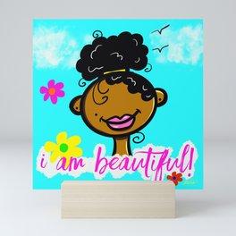 i am beautiful Mini Art Print