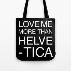 Love Helvetica Tote Bag