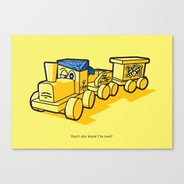 Don't chu know I'm loco? Canvas Print