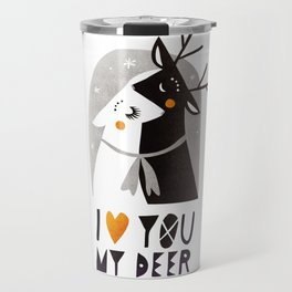 I love you my deer Travel Mug